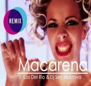 Los Del Rio & Dj Serj Moldova - Macarena (Remix)