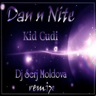 Kid Cudi & Dj Serj Moldova - Dan N Nite ( remix )