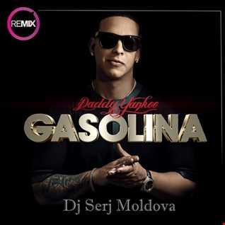 Gasolina - Daddy Yankee & Dj Serj Moldova (remix)