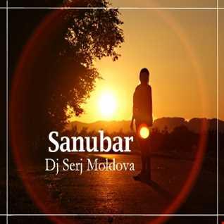 Sanubar - Dj Serj Moldova.