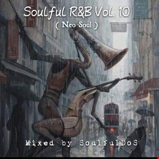 Soulful R&B Vol. 10 ( Neo Soul )