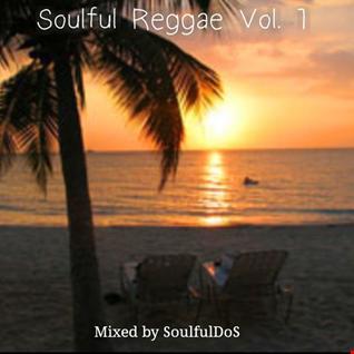 Soulful Reggae Vol. 1 ( Re-Edit)