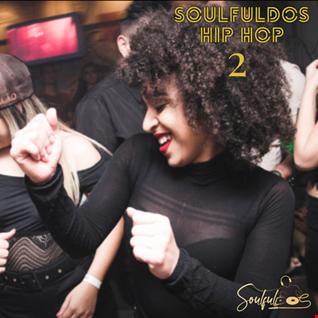 SoulfulDoS Hip Hop Vol. 02