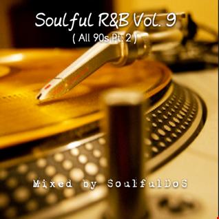 Soulful R&B Vol. 9 ( All 90s Pt 2 )