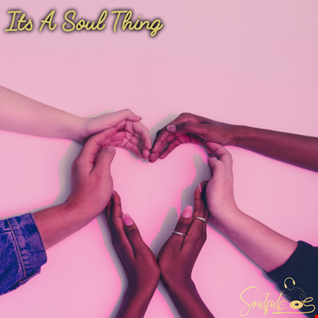Its A Soul Thing Vol 06 ( Inspirational & Gospel House )