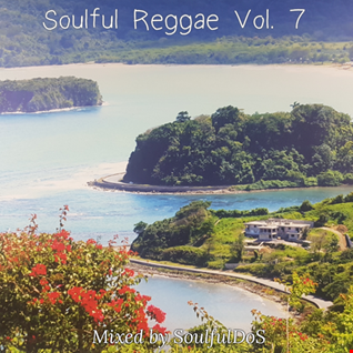 Soulful Reggae Vol. 7