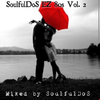 SoulfulDoS EZ 80's Vol. 2