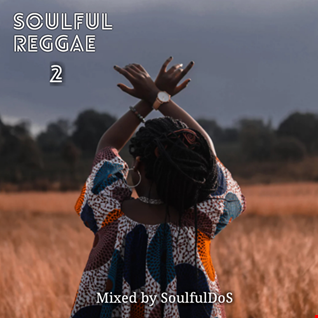 Soulful Reggae Vol. 02 ( Singers Edition)