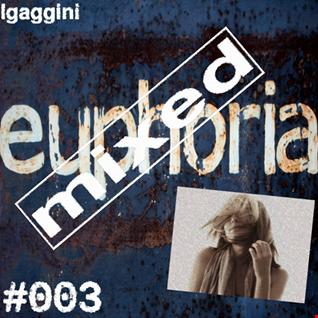 Mixed Euphoria #003 (Tech Flavour)