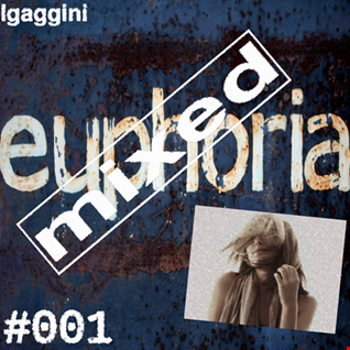 Mixed Euphoria #001