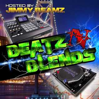 Beatz n Blends vol.2 Hosted by Jimmy Beamz