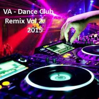 VA   Dance Club Remix Vol 2.2015