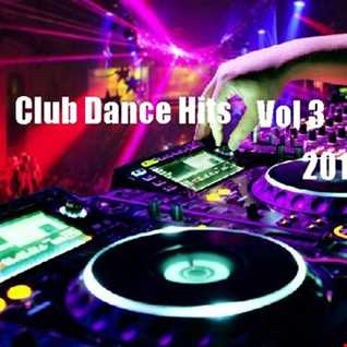 Club Dance Hits (2017) Vol 3