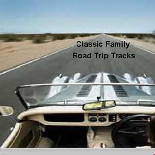 Classic Family Road Trip Tracks