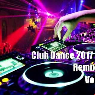 Club Dance Hits (2017) Remix Vol 4