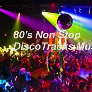 80's Non Stop DiscoTracks,Music,Mix