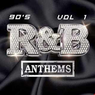 RnB 90's Chill Anthems Vol 1