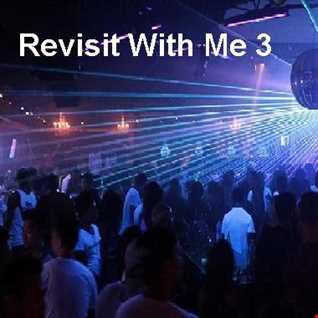DJ Paul Presents Revisit With Me Vol 3