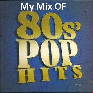 My 80's pop mix