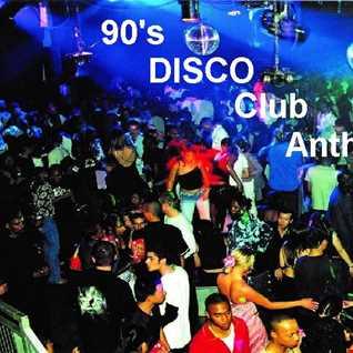 DJ Paul With 90's Disco club Anthems Vol 1