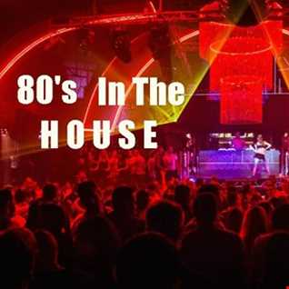 80's IN THE HOUSE Mixxx