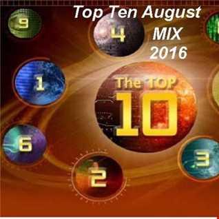Top Ten  August 2016