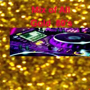 My Mix of All Gold 80's