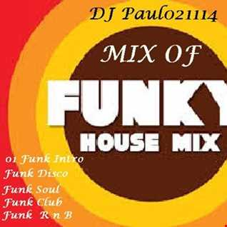 DJ Paul021114 Funky House ReMix