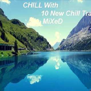 10 New Chill Tracks MiXeD