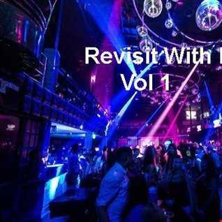 DJ Paul Presents Revisit With Me Vol 1