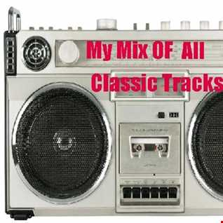My Mix Of All Oldie Tracks