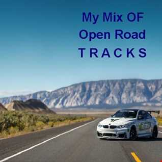 My Mix OF Open Road Drive Tracks