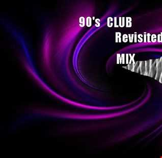 Club 90's revisited Mix
