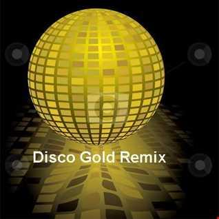 Disco Gold Remix