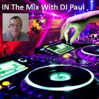 Dance IN the Mix with DJ Paul Destiny Radio Recorded 18 02 18