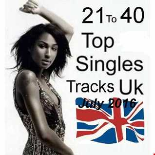 Top UK Chart Tracks 21 To 40 July 2016