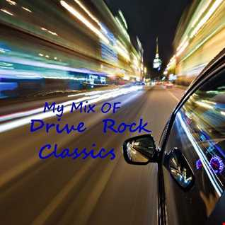 My Mix Of Drive Rock Classics
