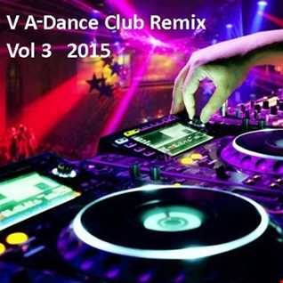 Top Modern Club Hits (2015)Vol 3 Remix