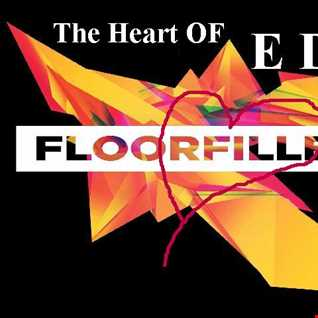 The Heart Of E D M FloorFillers