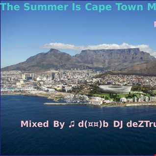 The Summer Is Cape Town Part 01 Nov 2014