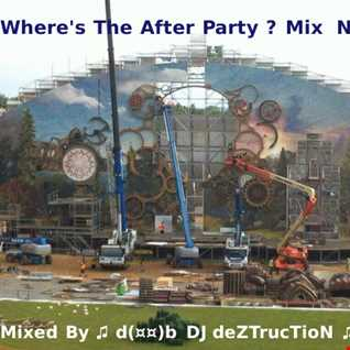 Where's The After Party ? Mix Nov 2014
