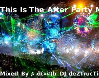 This Is The After Party Mix Dec 2014