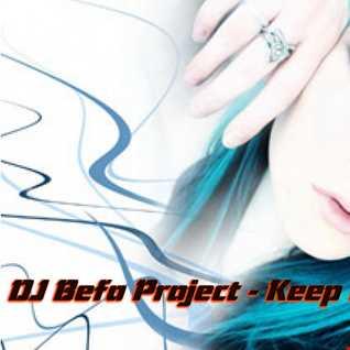 DJ Befo Project   Keep On Dancing