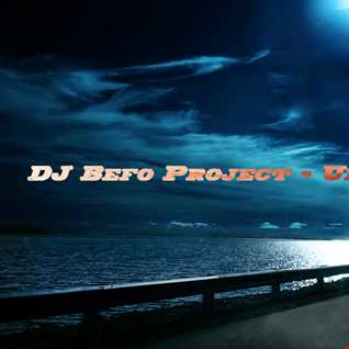 DJ Befo Project   Universal Child