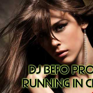 DJ Befo Project   Running In Circles