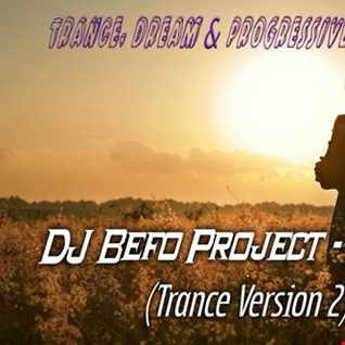 DJ Befo Project   Navaho (Trance Version 2)