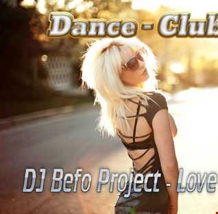 DJ Befo Project - Love Is Amazing