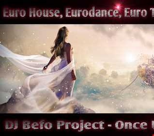 DJ Befo Project - Once Upon A Time