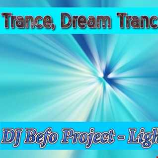 DJ Befo Project - Light Rays