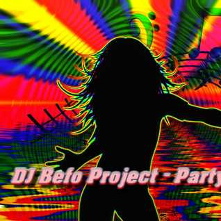 DJ Befo Project   Party People (Extended Mix)